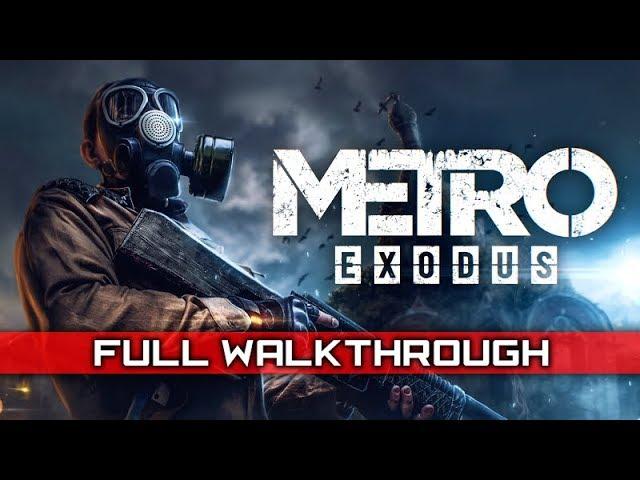Metro Exodus Walkthrough 1