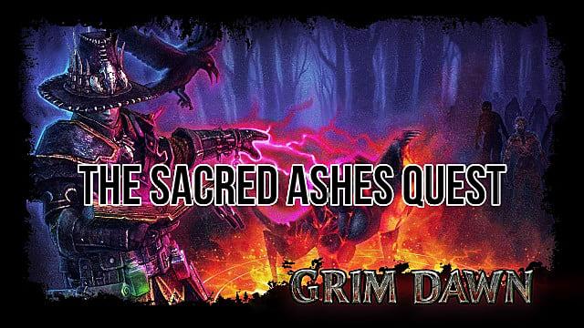 Grim Dawn - Cómo completar la misión Las Cenizas Sagradas 1