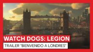 "Watch Dogs: Legion - Trailer ""Bienvenido a Londres"""