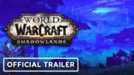 World of Warcraft: Shadowlands - Gameplay trailer oficial