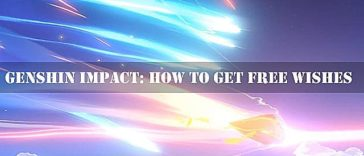 Genshin Impact - Cómo conseguir Deseos Gratis