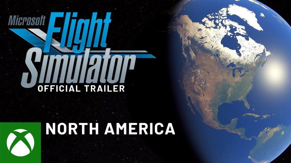Microsoft Flight Simulator - Trailer Norte América