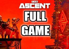 The Ascent - Walkthrough